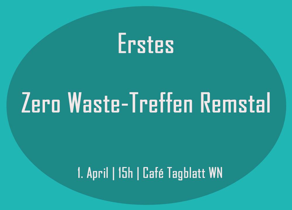 1. Zero Waste-Treffen Remstal