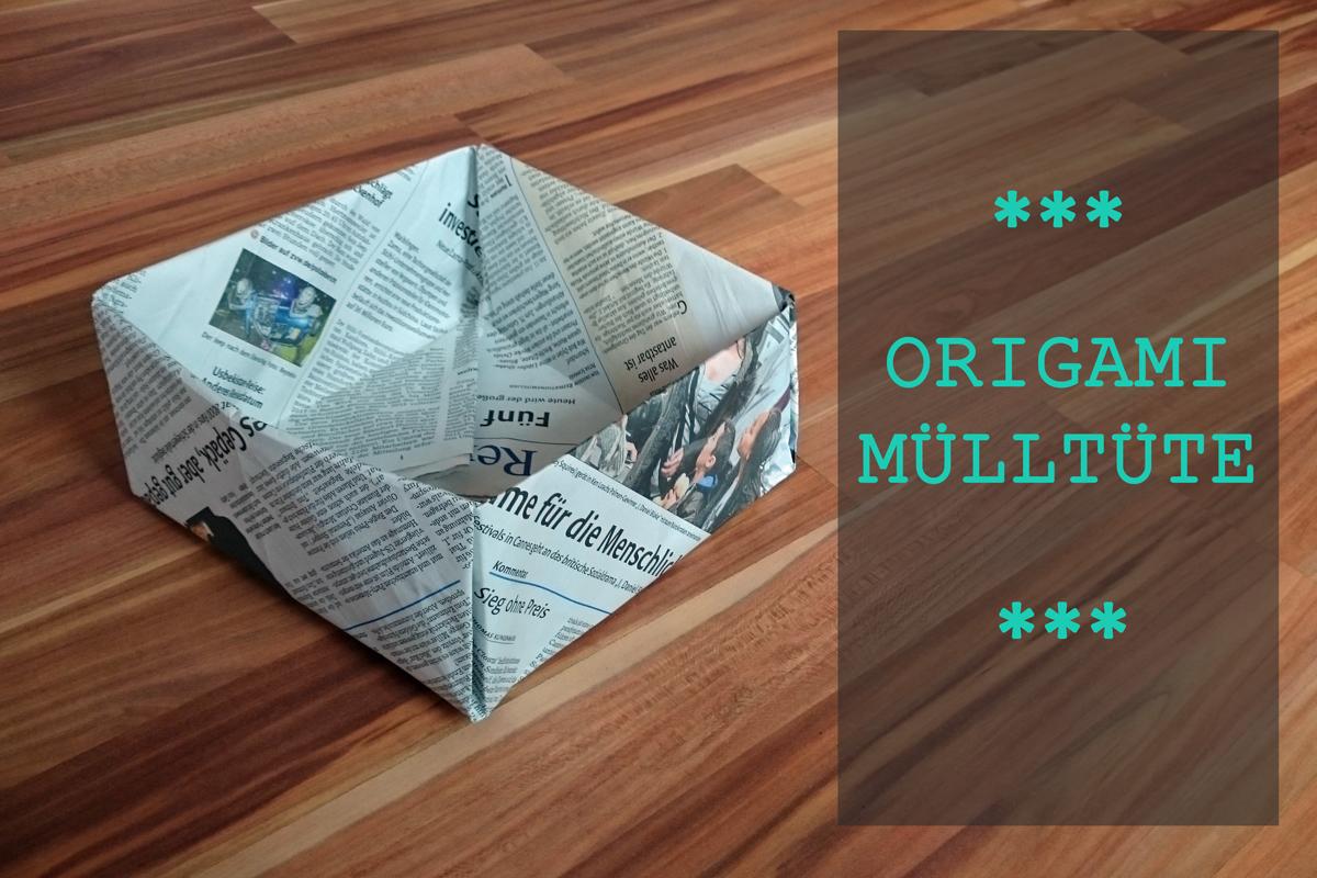 Favorit Mülltüten aus Zeitungspapier falten ohne Kleber - Remstalkind QH87